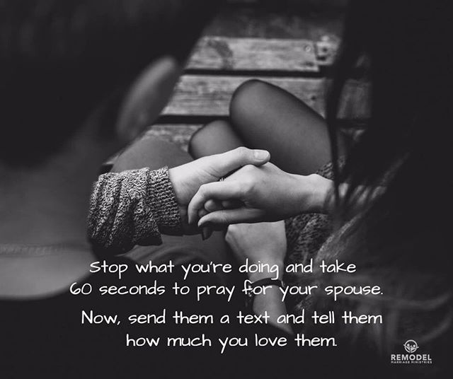 Prayer for your spouse! #remodelmarriageministries #marriageunderconstruction #marriedontherock #remodelministries