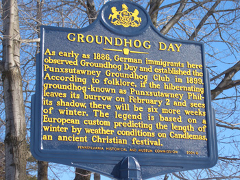 As early as 1886, German immigrants here observed Groundhog Day and established the Punxsutawney Groundhog Club in 1899. According to folklore, if the hibernating groundhog - known as Punxsutawney Phil - leaves its burrow on February 2 and sees its shadow, there will be six more weeks of winter. The legend is based on a European custom predicting the length of winter by weather conditions on Candlemas, an ancient Christian festival.