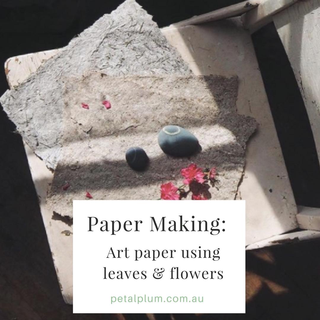 Paper Making: $35AU -