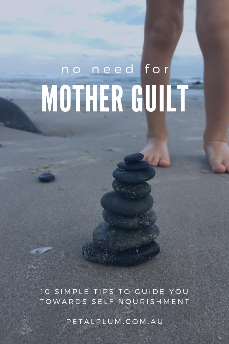 mother guilt - nourish yourself - Petalplum blog