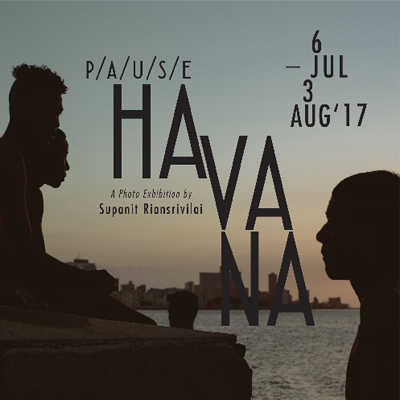 P/A/U/S/E Havana    Exhibition by 'Supanit Riansrivilai'    Supanit Riansrivilai's photography exhibition offers an escape to Cuba's capital, capturing the stories of its people and highlighting the juxtapositions of the nostalgic, 1950's-esque city.