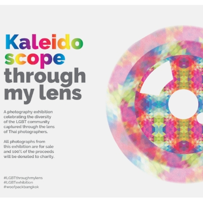 Kaleidoscope | Through my lens    This photography exhibition celebrates the diversity of the LGBT community in Thailand captured by Thai photographers.    All photographs from this exhibition are for sale and 100% of the proceeds will be donated to charity.