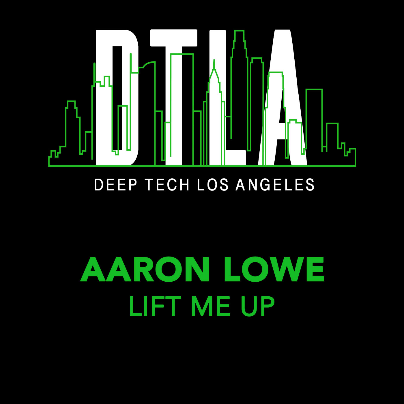 Deep Tech LA - Lift Me Up