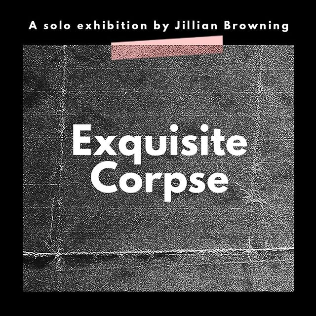 Pass by the gallery this Friday, May 17th for the opening reception of Exquisite Corpse by Jillian Browning @jillianmariebrowning 7-10pm!