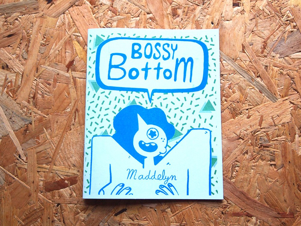 Maddelyn's 'Bossy Bottom'