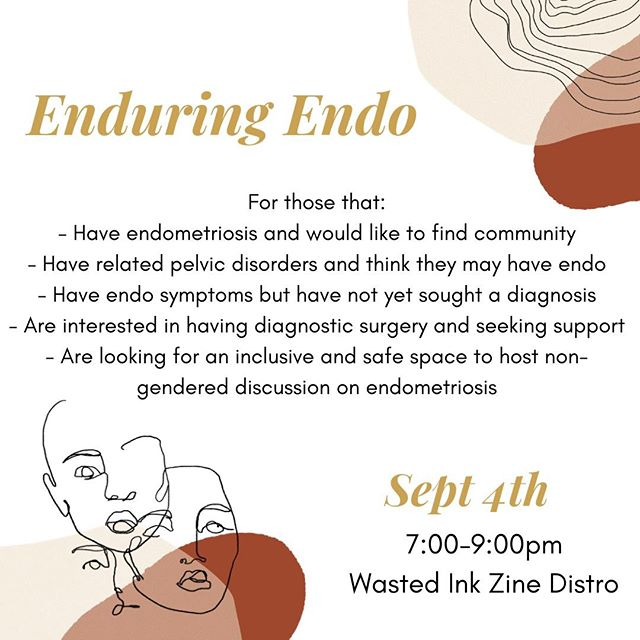 Our #EnduringEndo meetings are back this coming Wednesday, September 4th from 7-9pm! The first inclusive space to host non-gendered conversation surround endometriosis and other related pelvic disorders. ⠀ ⠀ After a wildly successful launch, we couldn't be more excited for our next gathering! Meet us at The Wasted Ink Distro located inside The Hive and get ready to connect with local endo-sufferers! Share stories, tears and laughs as we discuss treatment and pain relief options that have worked well for us! ⠀ ⠀ Tag a friend and get ready for a great night! 🌟  #endometriosis #endometriosisawareness #endo #theendostruggle #pcos #pelvicdisorder  #endobelly #supportgroup