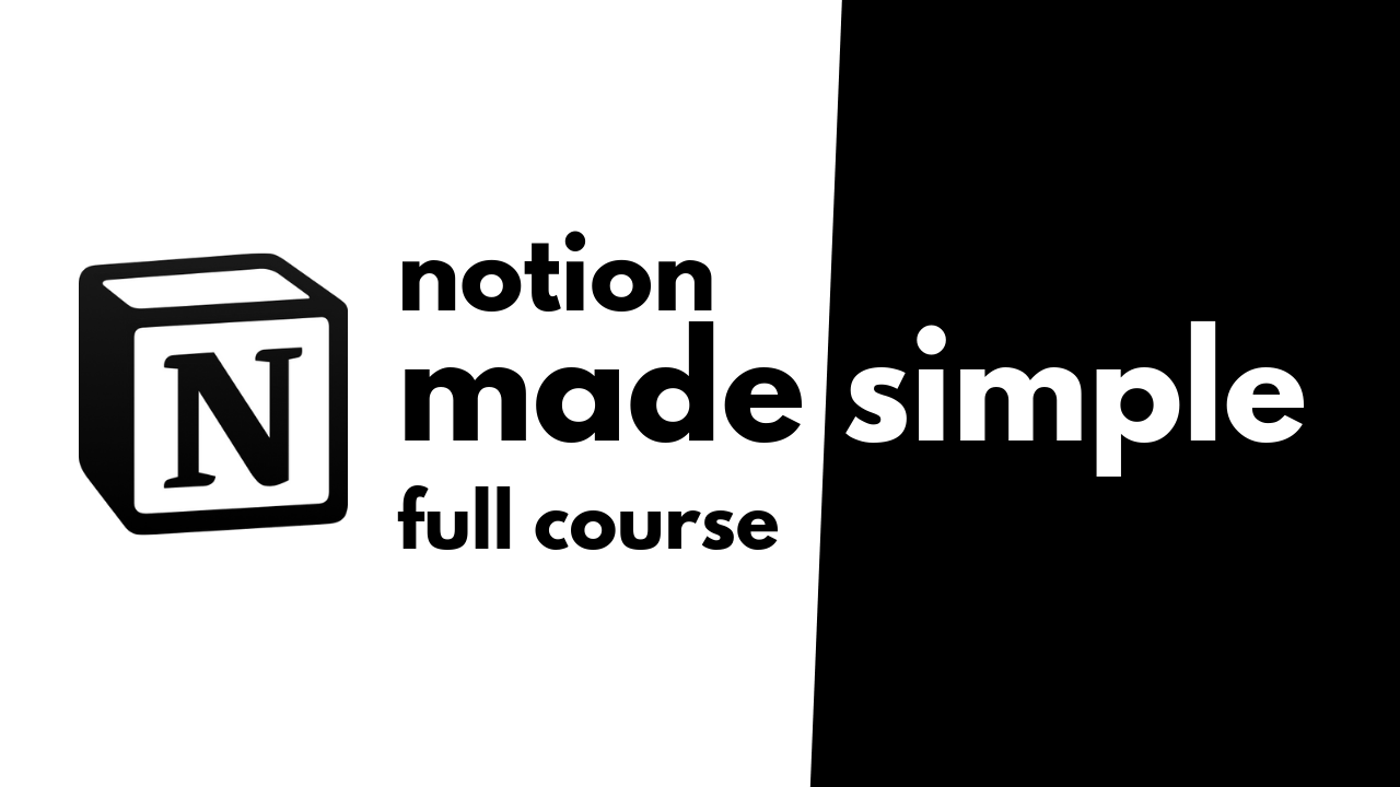 Notion Made Simple Course - Full Course on Learning Notion.png