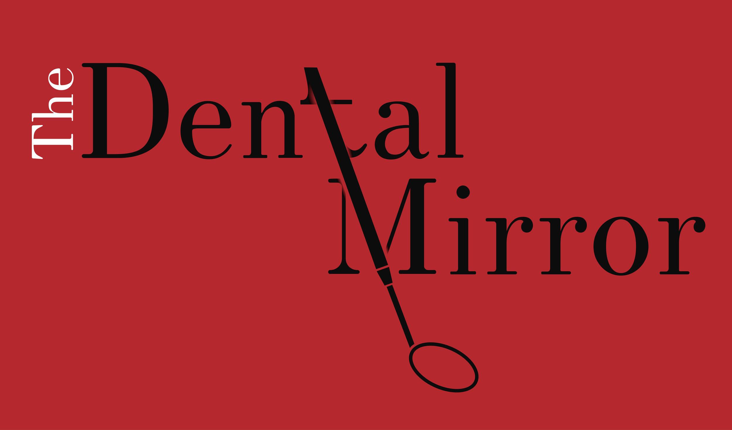 The Dental Mirror
