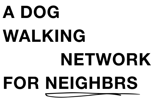 A dog walking network for neighbrs in toronto
