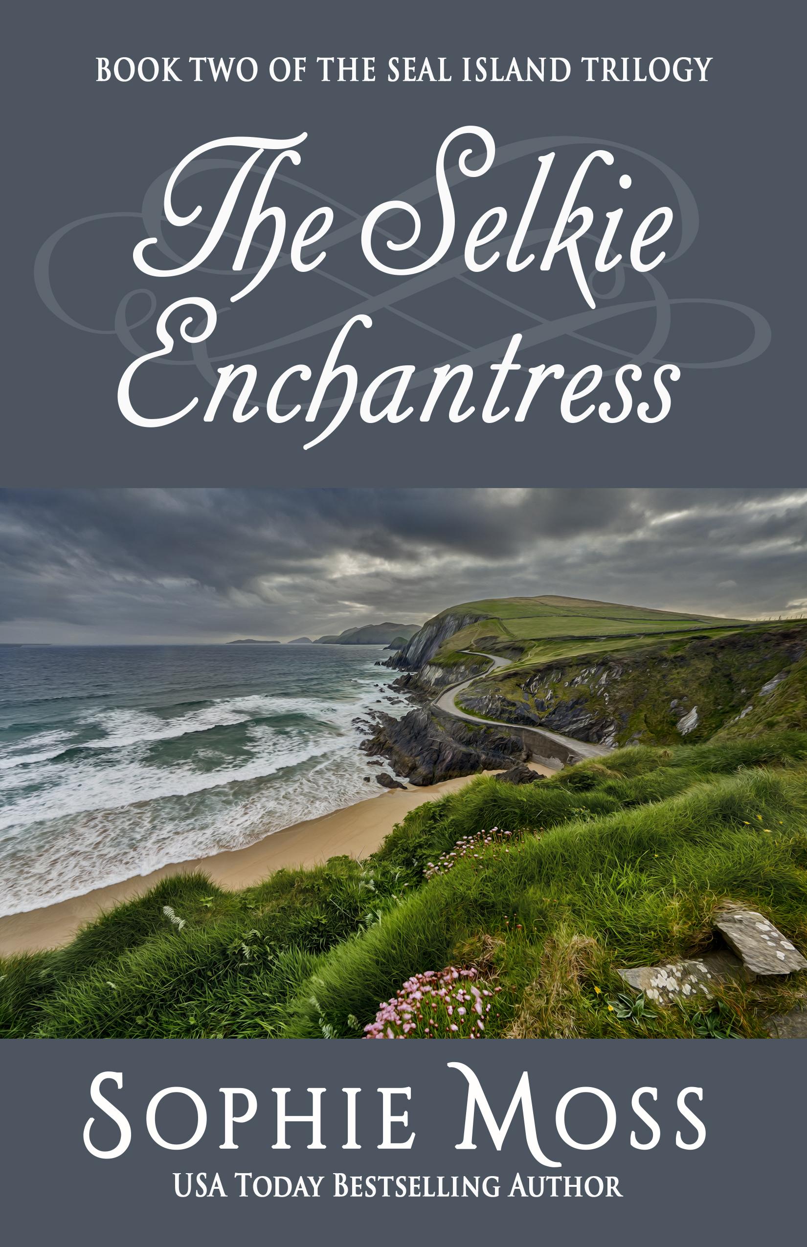 The Selkie Enchantress ebook cover Aug 14 2017 VELLUM.jpg