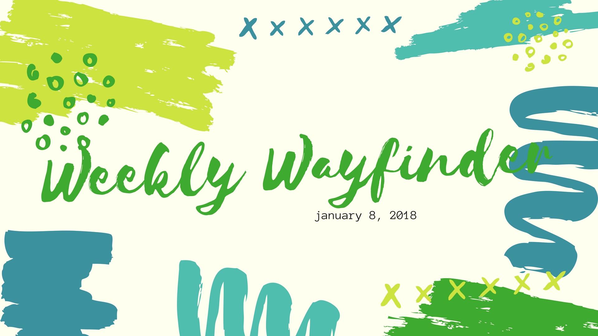 Weekly Wayfinder (1).jpg