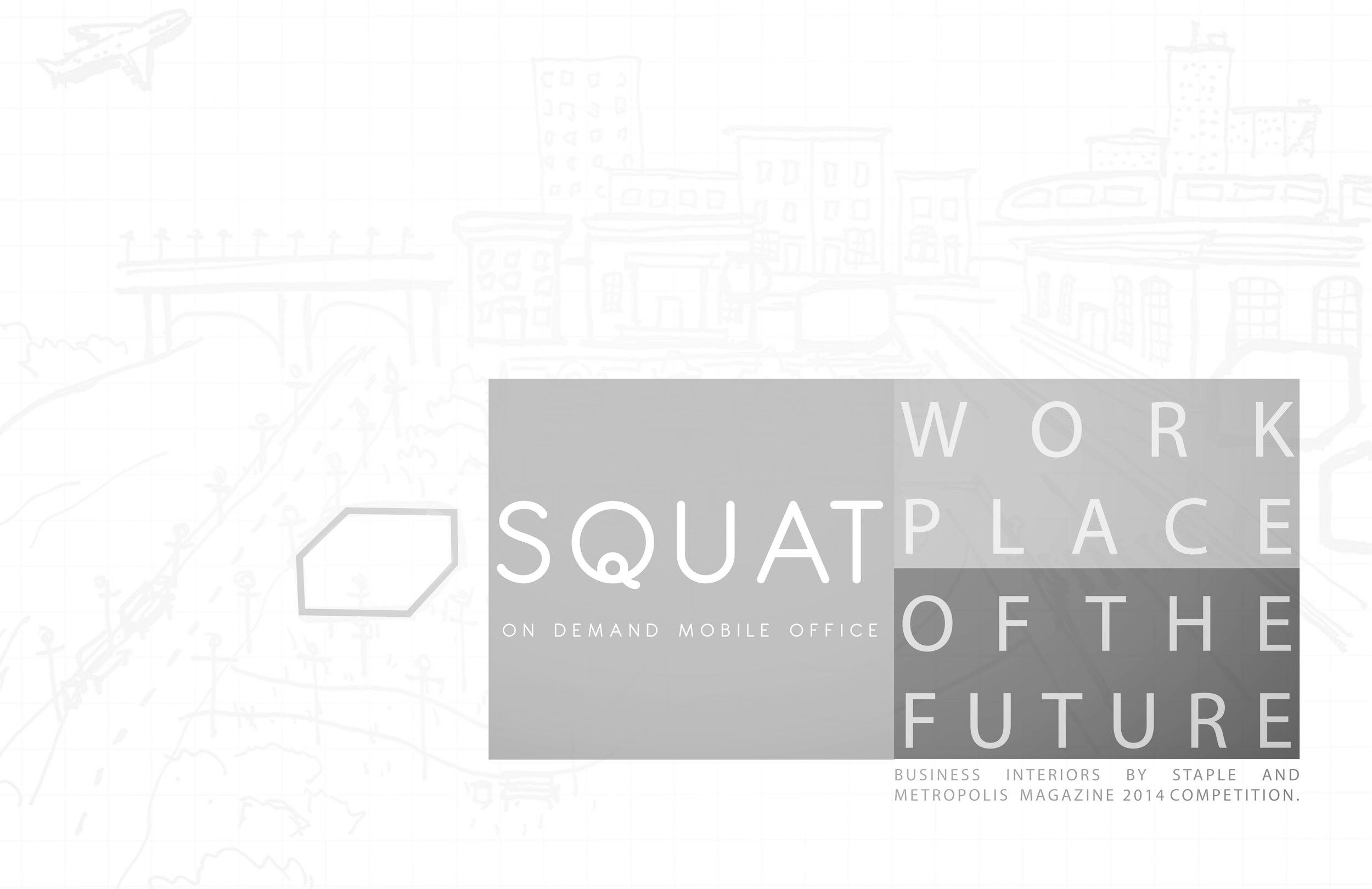 SQUAT - Workplace of the Future. More..