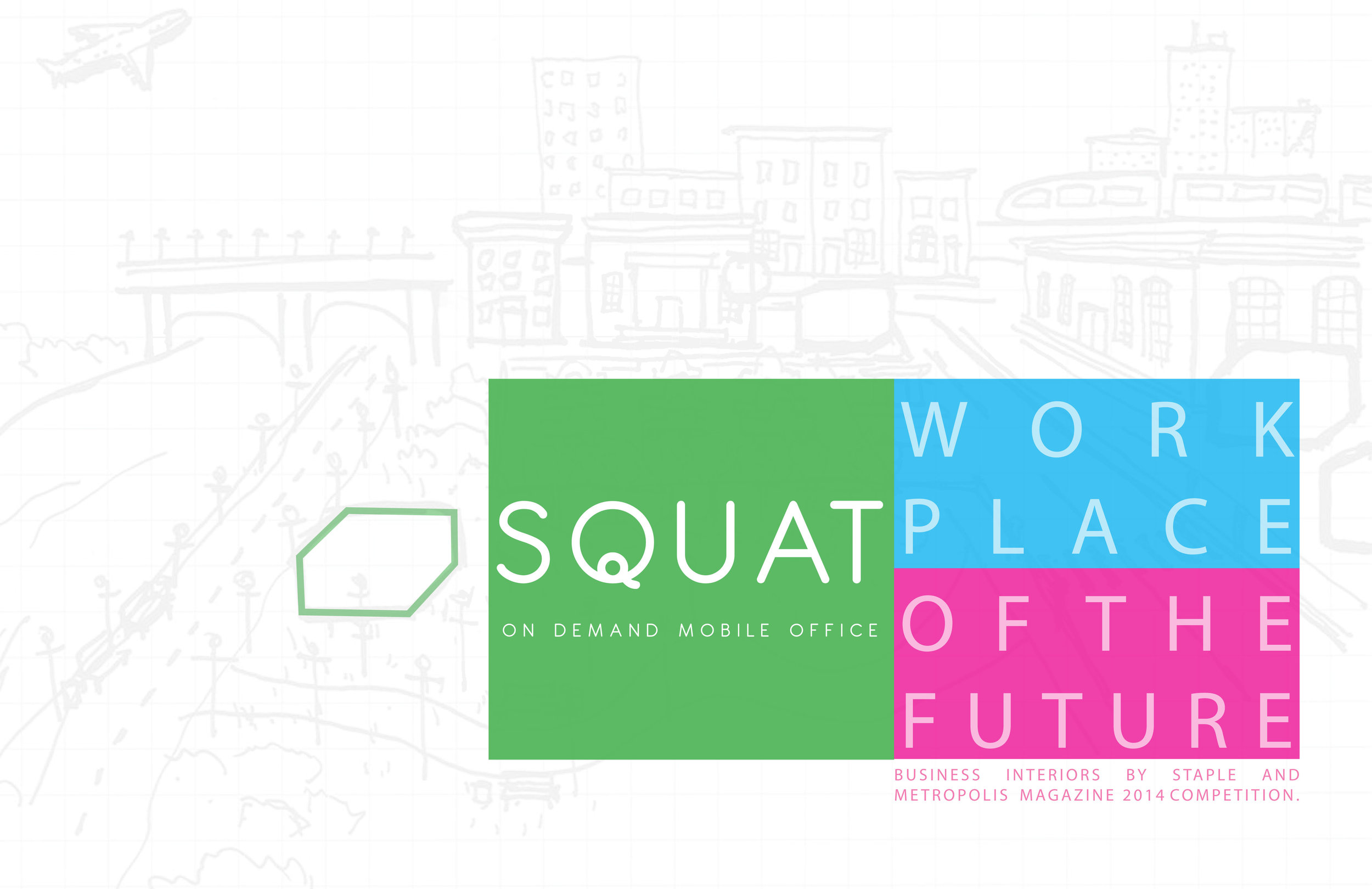 SQUAT_On Demand Mobile Office_WoTF Competition 2014-1.jpg