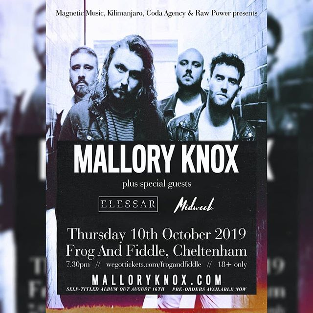 SHOW ANNOUNCEMENT  OCTOBER 10th - CHELTENHAM  Stoked to be supporting @malloryknoxband and @midweekband at @frogandfiddle