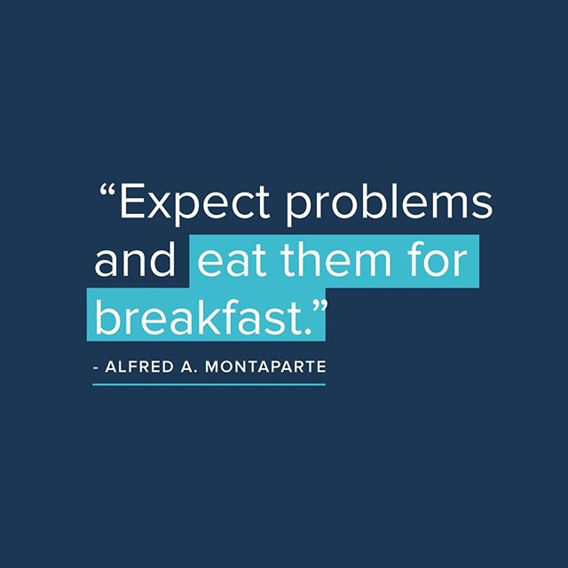 """Expect problems and eat them for breakfast"" #motivationalmonday . . . . . . . . . . . . #marketing #outsourcing #design #freelance #projects #problems #breakfast #work #smallbusiness #business"