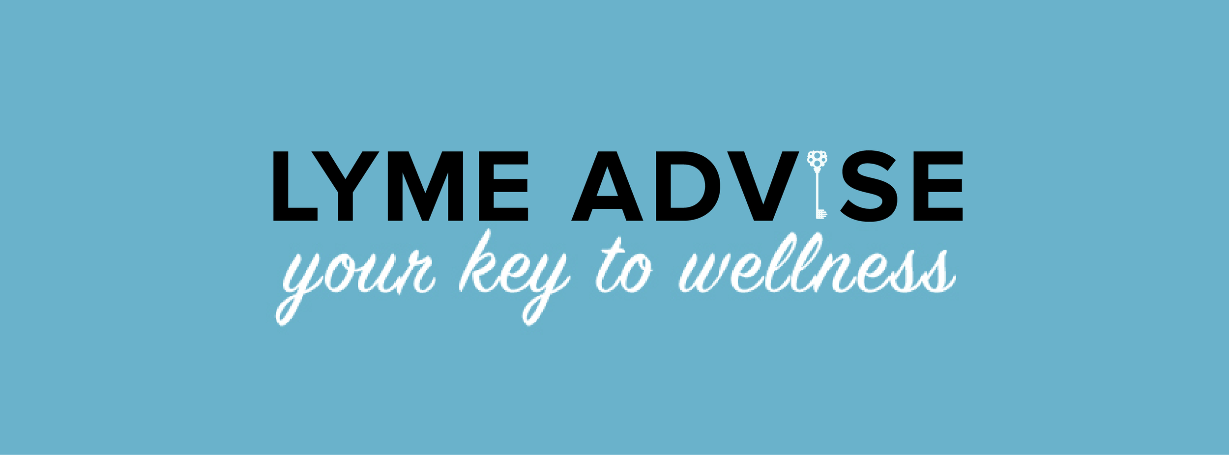 Lyme Advise: Your Key to Wellness