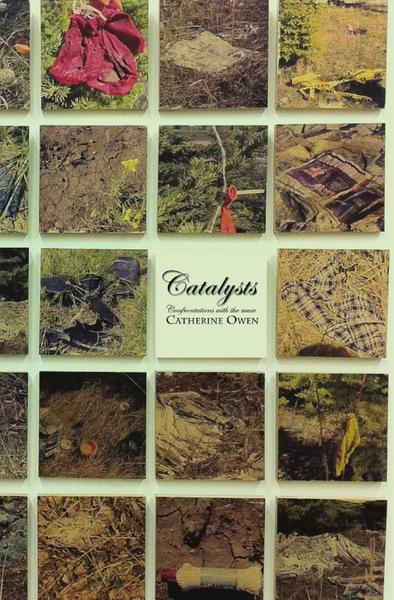 Catalysts - Catherine Owen