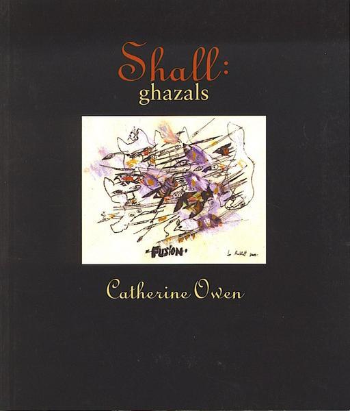 Shall - Catherine Owen