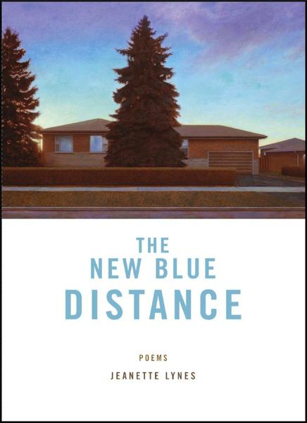 The New Blue Distance - Jeanette Lynes