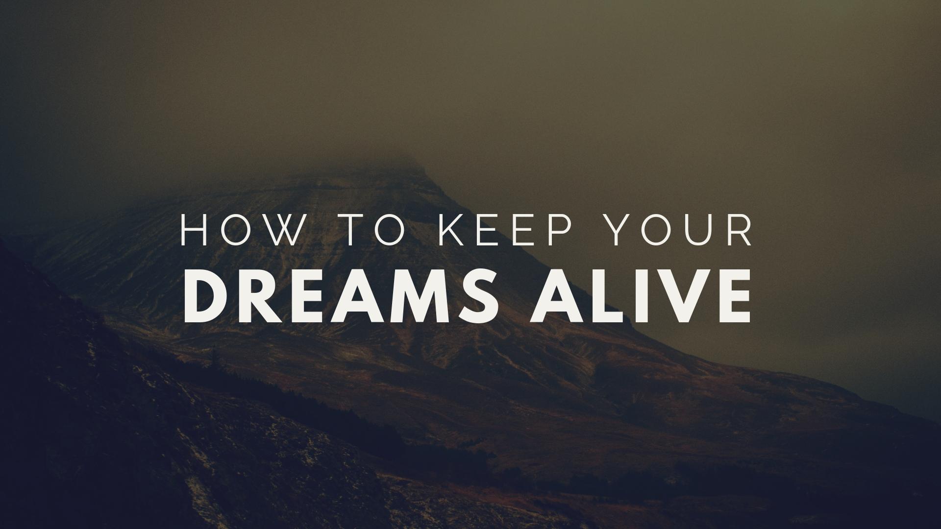 dreams alive.jpg