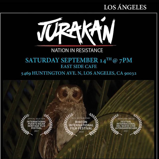 Just in case you need another reminder, tonight is the second Los Angeles screening of @jurakandocupr. We're happy to make this film available and free to the community. Please invite friends and family, everyone is welcome to attend! 🇵🇷 If you can, we'll see you tonight at @eastsidecafela! . . . . #jurakánpr #puertorico #puertoricansinaction #losangelesboricuas #puertoricansinla #boricuasinla