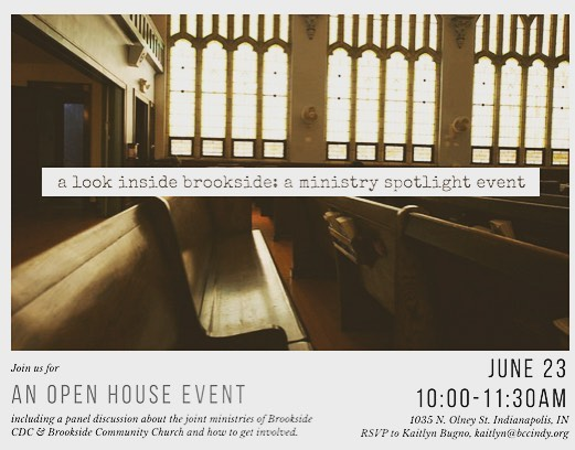 Have you ever wanted to learn more about the life-changing work of Brookside Community Church and CDC? Are you looking for somewhere to serve? Join us on June 23rd at 10AM at Brookside Community Church to learn more! RSVP to kaitlyn@bccindy.org