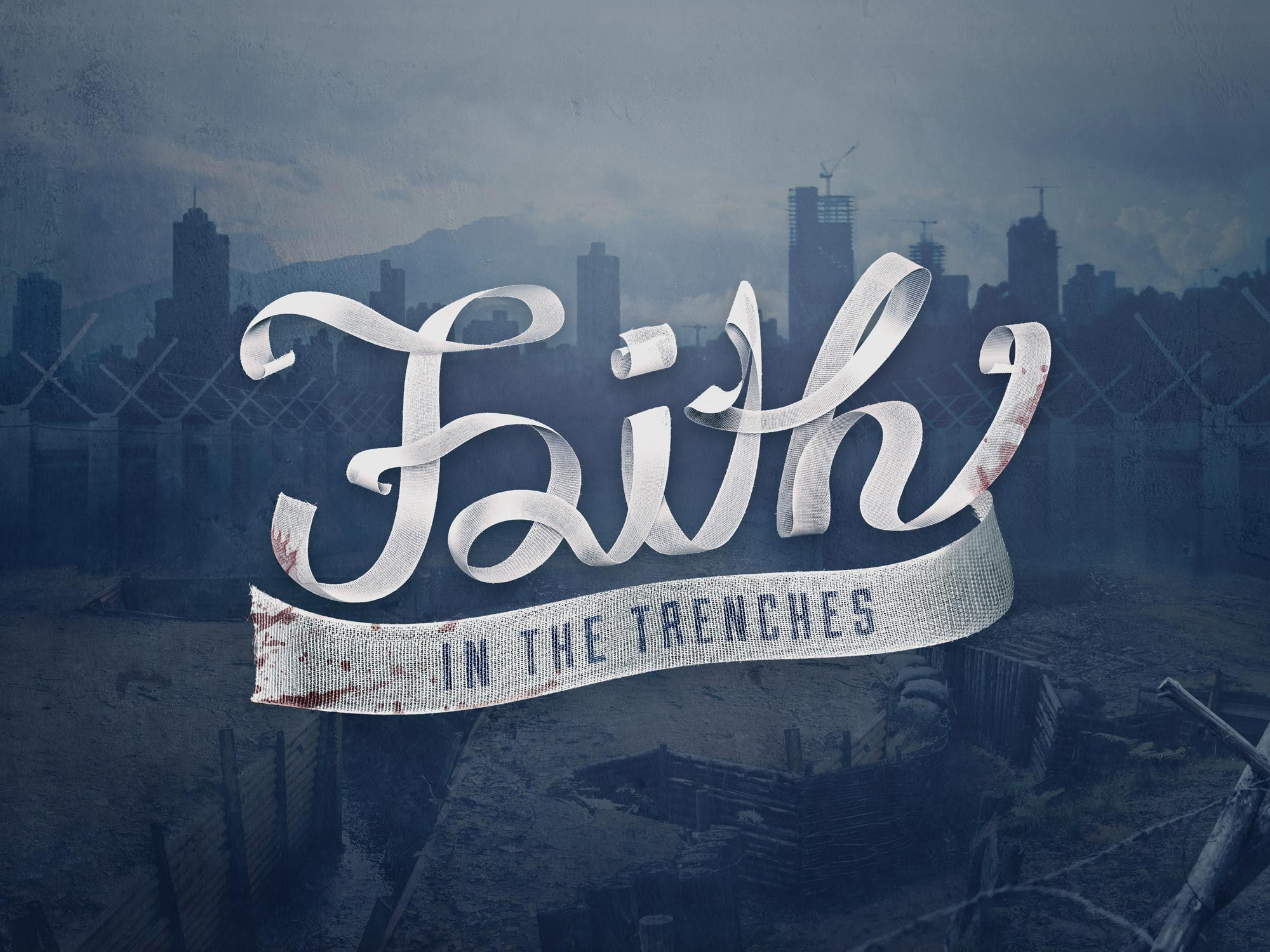 Faith in the Trenches