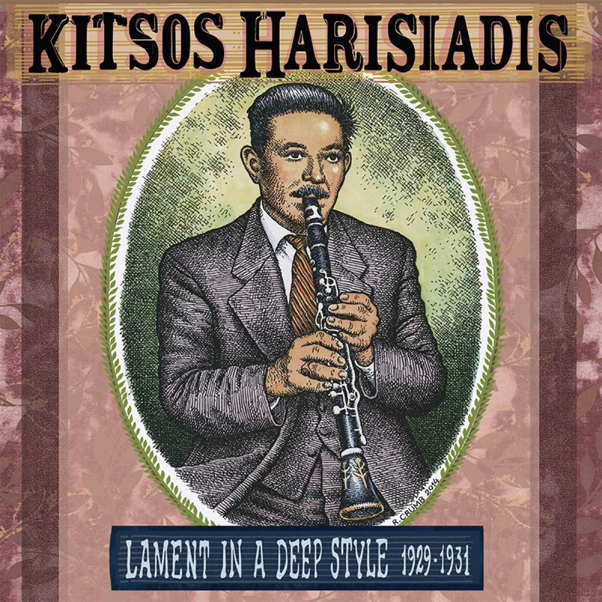 KITSOS HARISIADIS - LAMENT IN A DEEP STYLE 1929-1931
