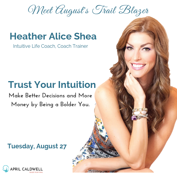 August Trail Blazers Jacksonville Heather Alice Shea Intuition