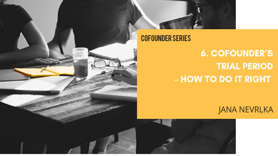 COFOUNDER'S  TRIAL PERIOD  – HOW TO DO IT RIGHT  AND WHEN.png