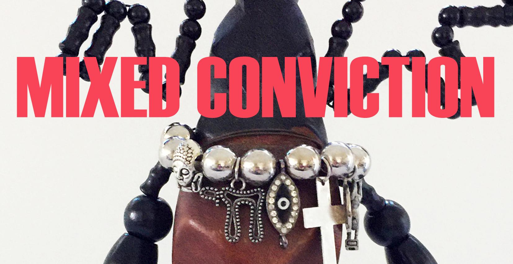 mixed conviction.jpg