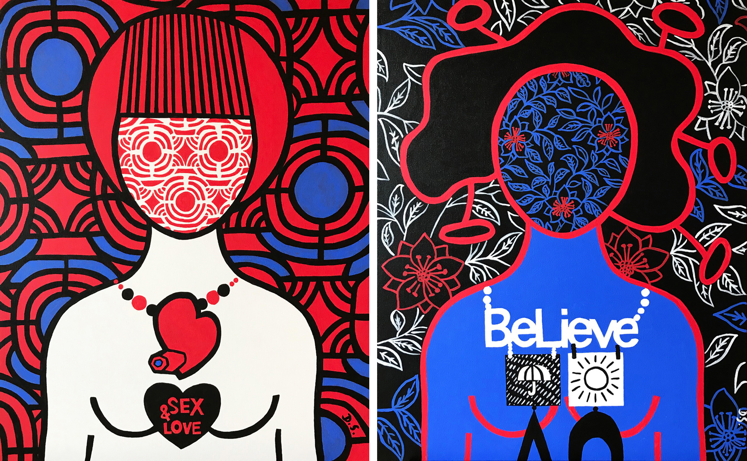 """Acrylic on stretched canvas 30"""" X 24"""" Sex and Love  Acrylic on stretched canvas 30"""" X 24"""" Believe"""