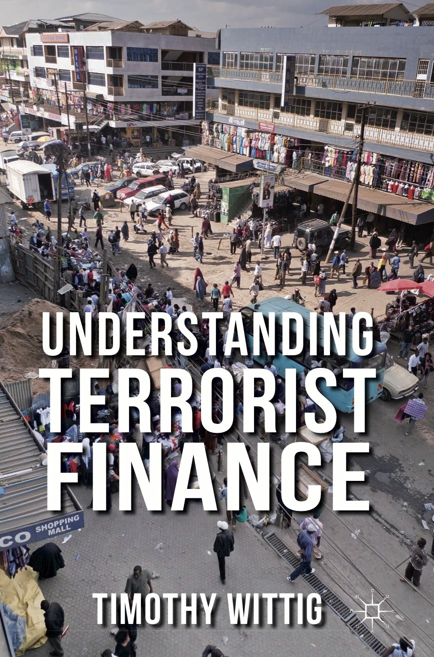 Did you know? - Most counter terrorist financing law and policy has little or negligible impact on terrorist groups.Terrorists interact with not only criminal organizations but also legitimate - and often well known -businesses.Wealth can actually lead militants to give up violence.Counter terrorist financing (CTF) efforts are potent (and cost-effective) counterterrorism tools,but only if correctly designed and implemented.FROM THE BACK COVERUnderstanding Terrorist Finance provides powerful new insights into the financial and economic realities of terrorist groups.Dispelling popular myths, the book presents the first unified coherent framework for the systematic analysis of terrorist finance and includes empirical studies of the financing of groups in Europe, Africa, South Asia, and the Middle East.Wittig finds that the activities typically represented as 'terrorist finance', such as donations, criminal activities and weapons procurement, ought to be understood in terms of how terrorist groups – as socio-political actors – access and interact with flows of economic value rather than as elements of an illicit financial edifice supposedly underpinning global terrorism.The book represents a significant contribution to both research and practice.