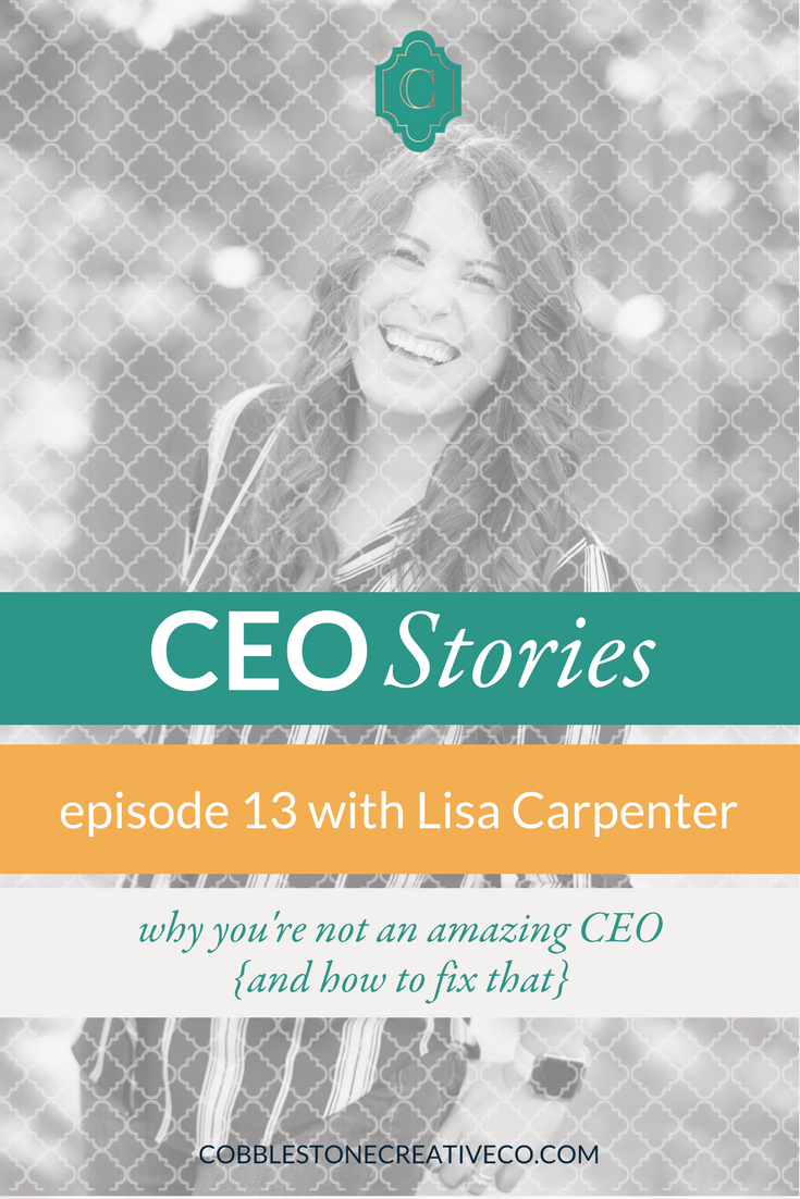 """Being a CEO means figuring out the balance between being a """"doer"""" and a """"be-er,"""" and we often fail at it. But Lisa Carpenter shares how she was able to make the CEO shift and how her business is better off for it."""