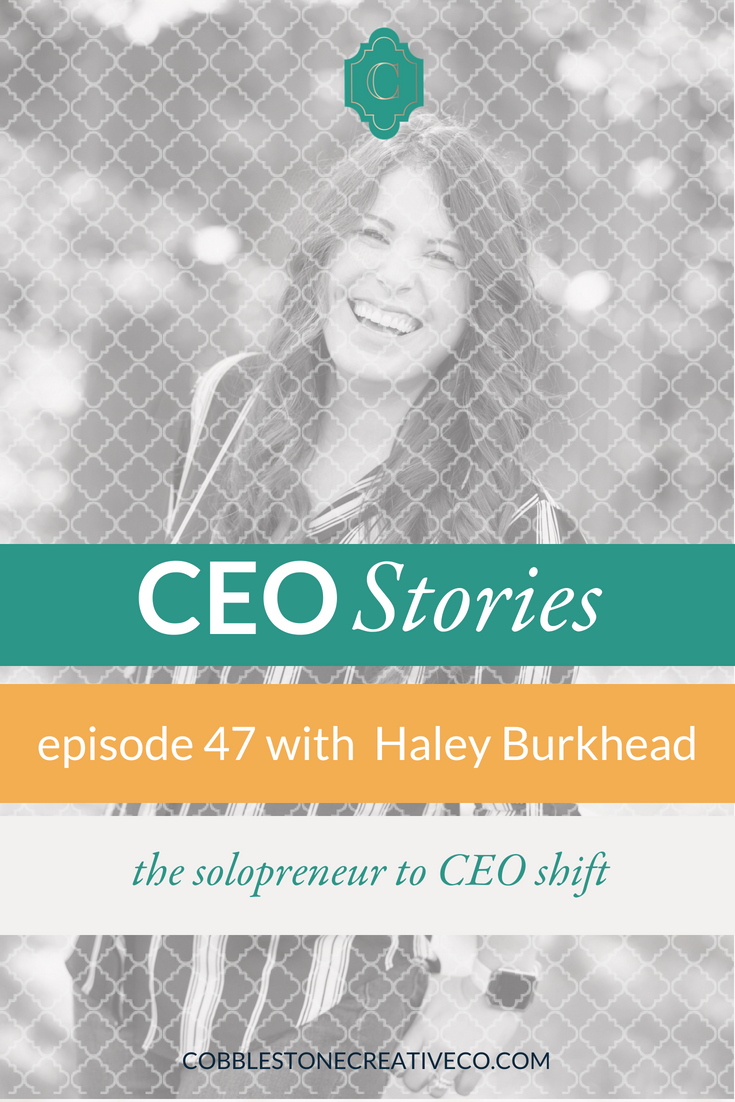 Becoming the CEO in your business is important, and it starts with a determination to lead well. Haley Burkhead shares the one thing she did that finally helped her step into that role in her business and how she's not turning back.
