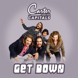 Carter & The Capitals   Get Down (2017)   Engineer