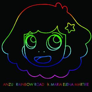Anzu   Rainbow Road ft. Maria Martire (2016)   Engineer