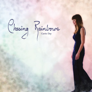 Carrie Day   CHasing Rainbows (2015)   Producer/Engineer