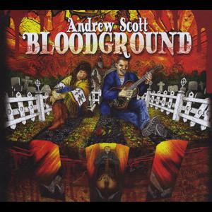 Andrew Scott   Bloodground (2015)   Engineer