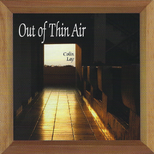 Colin Lay   OUt of thin air (2011)   Mixing Assistant