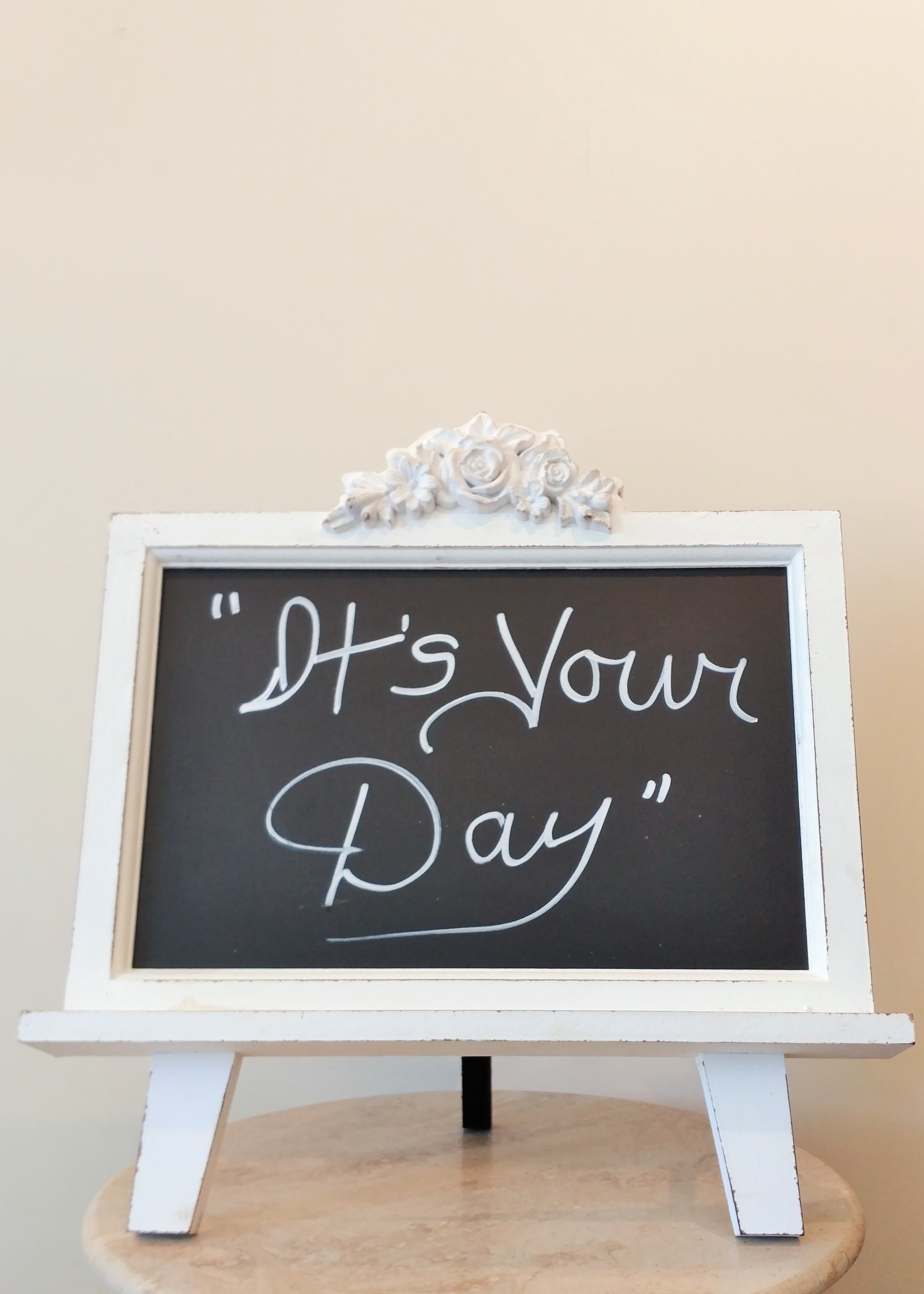 """15.5"""" """"It's Your Day"""" Chalkboard and Frame"""