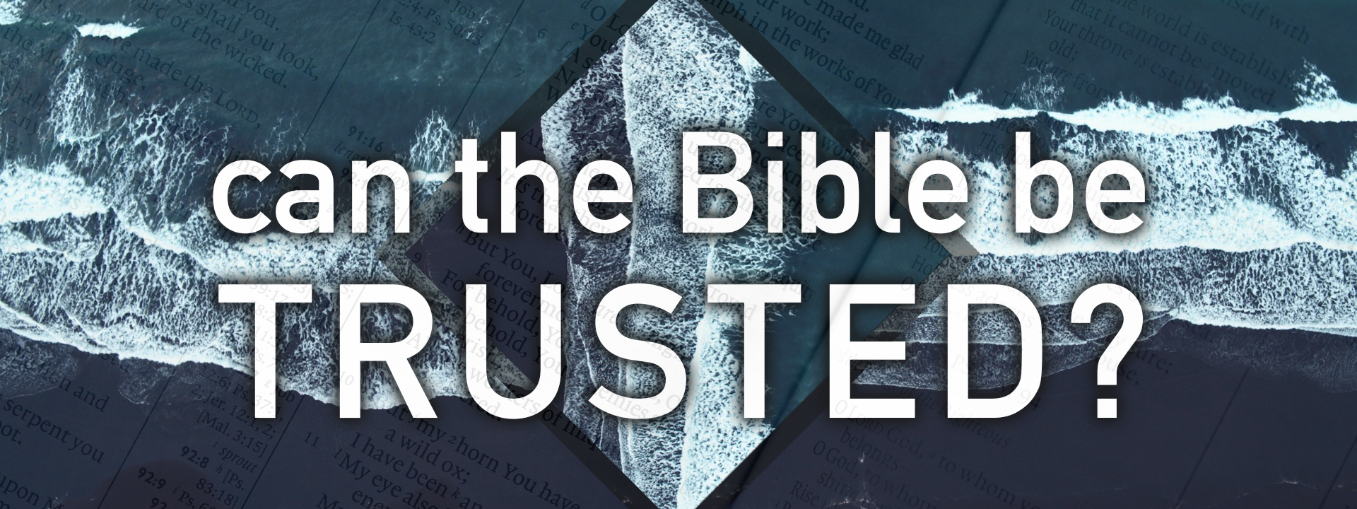 Can The Bible Be Trusted BUTTON.jpg