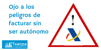 peligros_de_facturar_sin_ser_autonomo.png