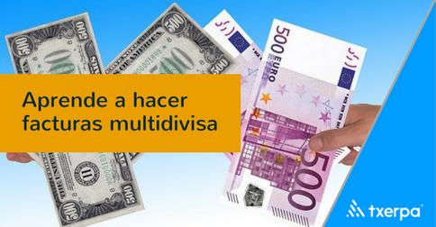 como_hacer_facturas_multimoneda_multidivisa_txerpa.png