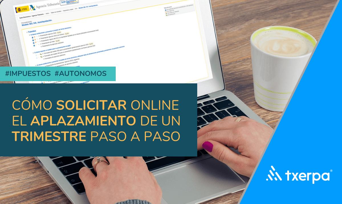 como-aplazar-online_trimestre_autonomos_txerpa.png