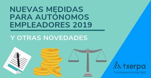 nuevas medidas 2019 autonomos empleadores txerpa.png