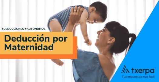 deduccion por maternidad autonomas txerpa gestoria online.png