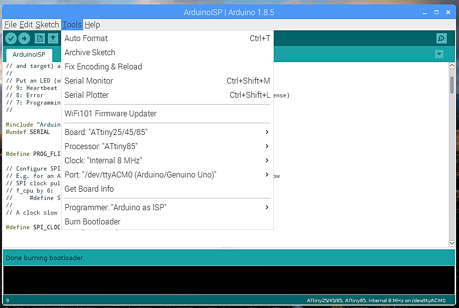 Step 6: Verify Board Properties - Clock: 'Internal 8 MHz', Processor: 'ATtiny85', Programmer: 'Arduino as ISP'