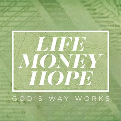 Life Money Hope