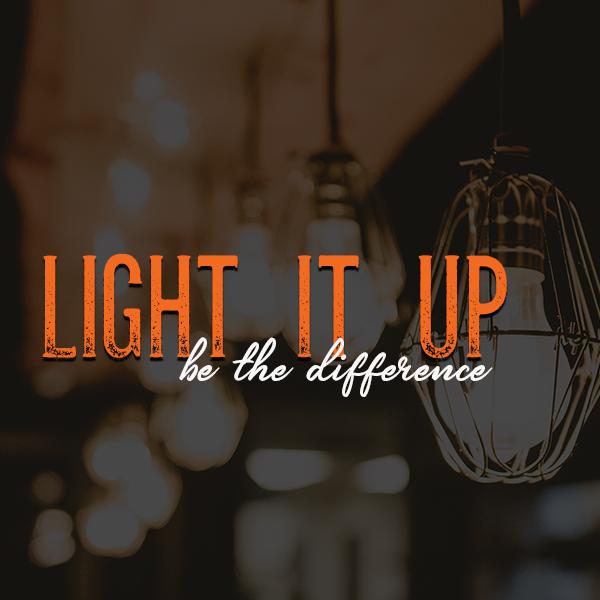 Light It Up 600 x 600.jpg